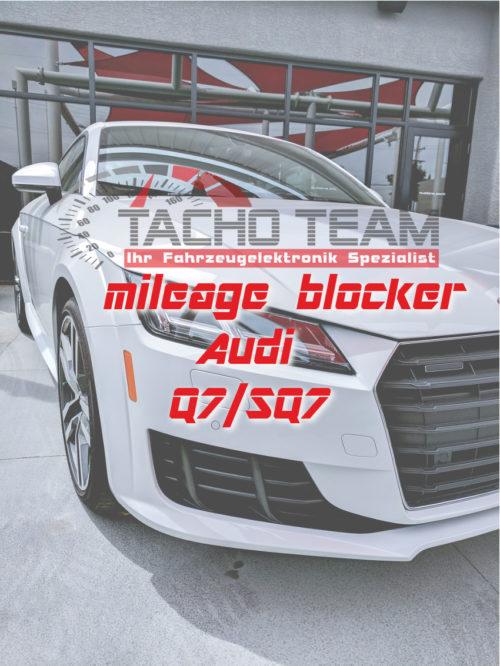 mileage stopper Q7 / SQ7