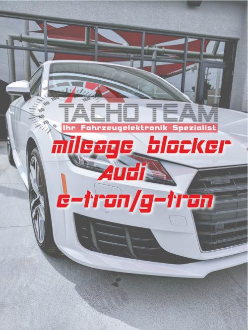 mileage stopper Audi e-tron g-tron